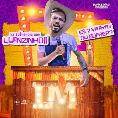 Luanzinho Moraes - Na Sofrência 0.2 - Junho - 2020