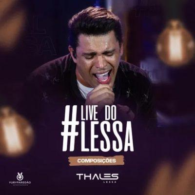 Thales Lessa - #livedoLessa - Maio - 2020