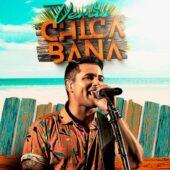 Chicabana - Verão - Repertório Novo (2021)
