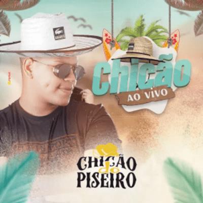chicao-do-piseiro-fevereiro-2021