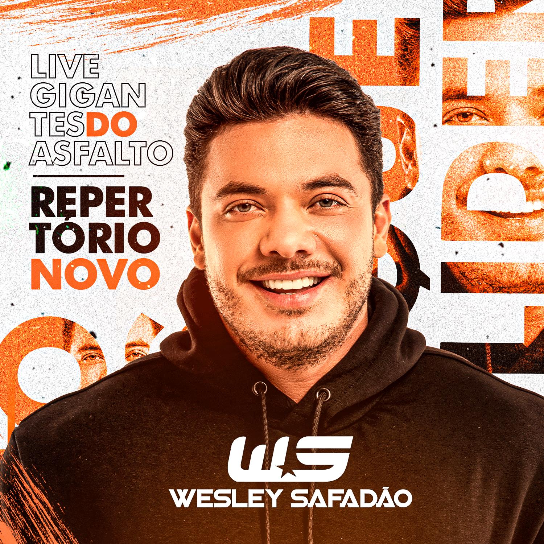 Capa Wesley Safadao Live Gigantes do Asfalto Repertorio Novo ©JAIRZINHOCDS